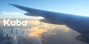 Flüge nach Kuba